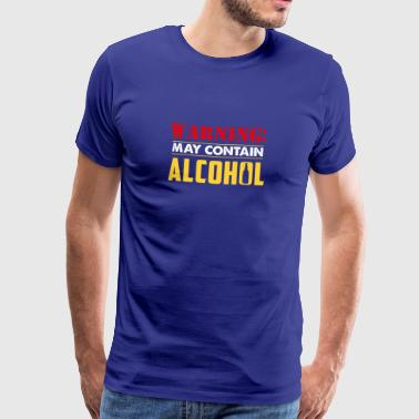 Lustiges Alkohol Shirt Warning may contain alcohol - Männer Premium T-Shirt