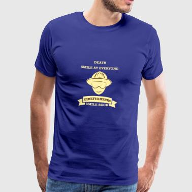 DEATH SMILE AT EVERYONE, FIREFIGHTERS SMILE BACK - Männer Premium T-Shirt