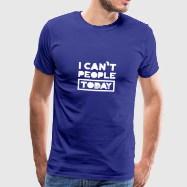 Can't People gift for Grumpy People - Men's Premium T-Shirt