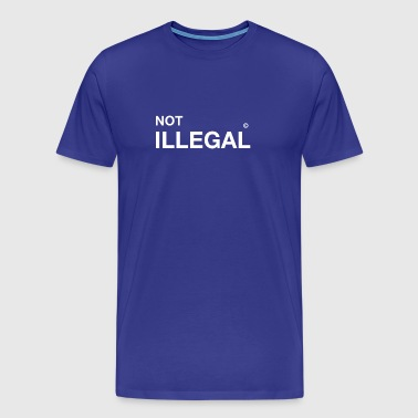 not illegal refugee immigrants immigrants demo - Men's Premium T-Shirt