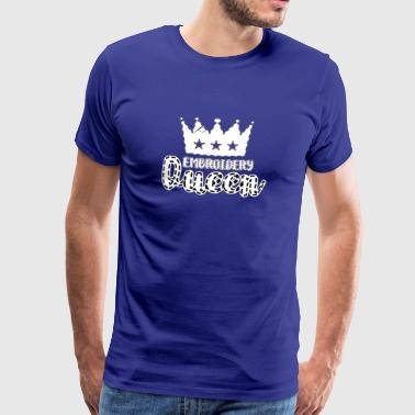Embroidery - Queen - Embroidery - Handmade - Crown - Men's Premium T-Shirt