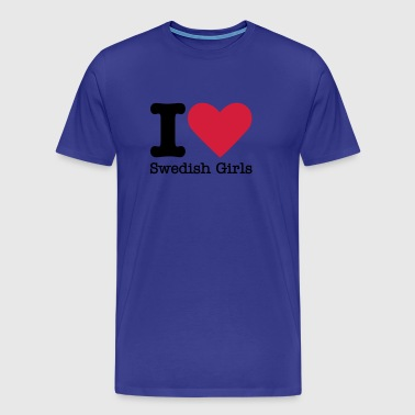 I Love Swedish Girls - Mannen Premium T-shirt