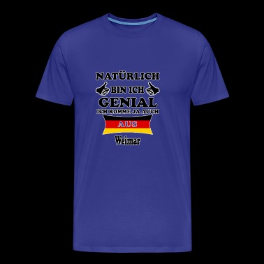 Gift Genial come from Weimar - Men's Premium T-Shirt