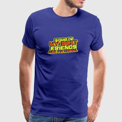 some of my best friends are fictional Vision Wahn - Männer Premium T-Shirt