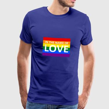 IN THE NAME OF LOVE - Herre premium T-shirt