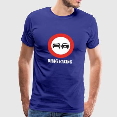 Drag Racing - Männer Premium T-Shirt