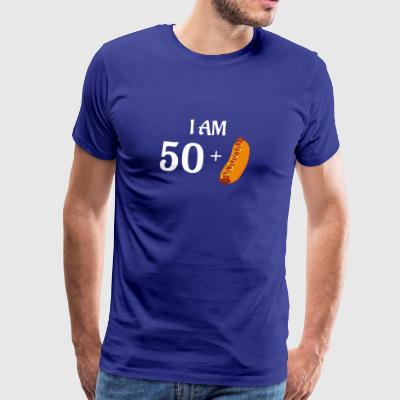 I am 50 plus hot dog - Men's Premium T-Shirt