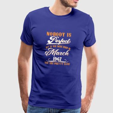 If You Born In March 1967 - Men's Premium T-Shirt
