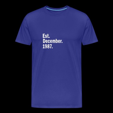 Est December 1987 - Men's Premium T-Shirt