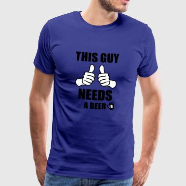 this guys needs a beer - Men's Premium T-Shirt