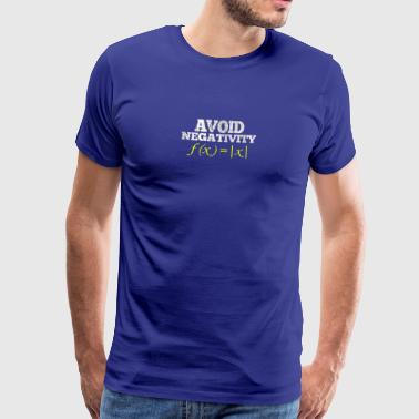 Avoid Negativity - math nerd student t-shirt - Men's Premium T-Shirt