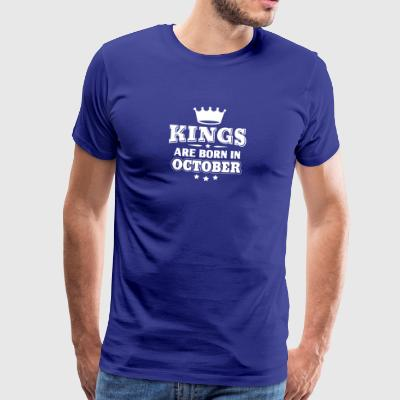Kings are born in October - Birthday - Men's Premium T-Shirt
