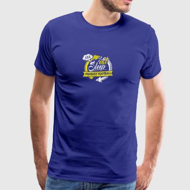 Eat Sleep Fantasy Football Hobby Repeat - Men's Premium T-Shirt