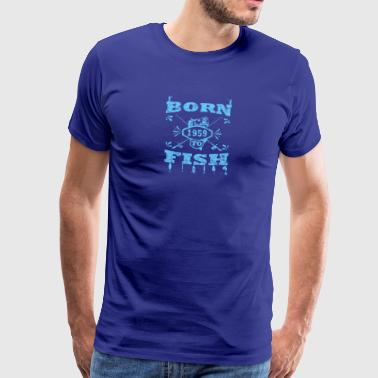 Born to fish vinkel mete 1959 - Premium-T-shirt herr