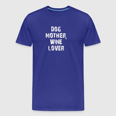 Dog Mom Mom Mummy Mummy Dog Owner Gift - Men's Premium T-Shirt