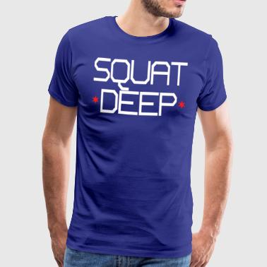 Squat Deep - Premium-T-shirt herr