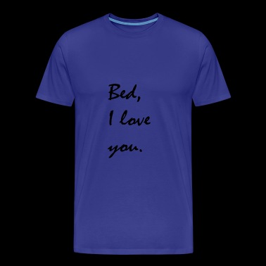 Bed love sleeping - Men's Premium T-Shirt