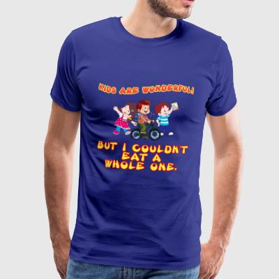 Kids are wonderful - Men's Premium T-Shirt