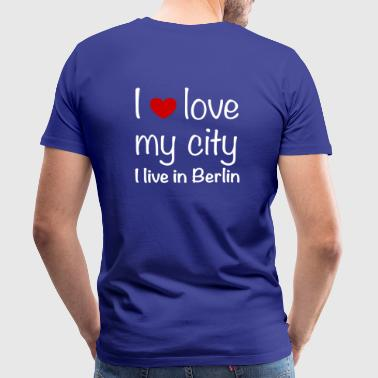 I love my city, Berlin - Men's Premium T-Shirt