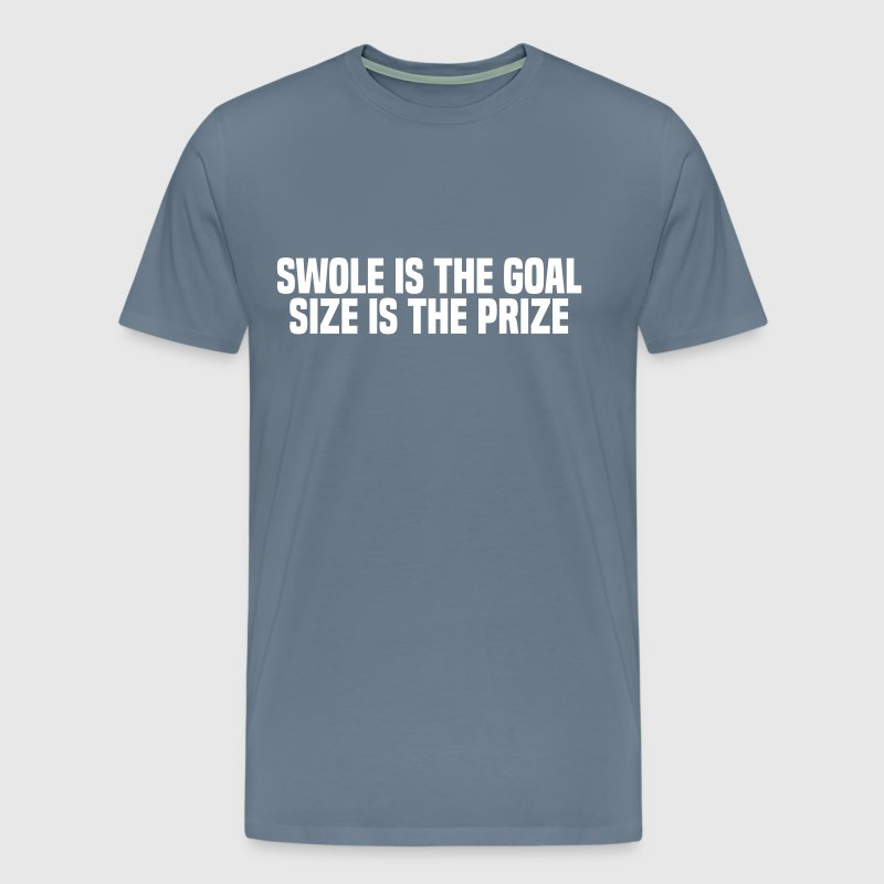 SWOLE IS THE GOAL - Men's Premium T-Shirt