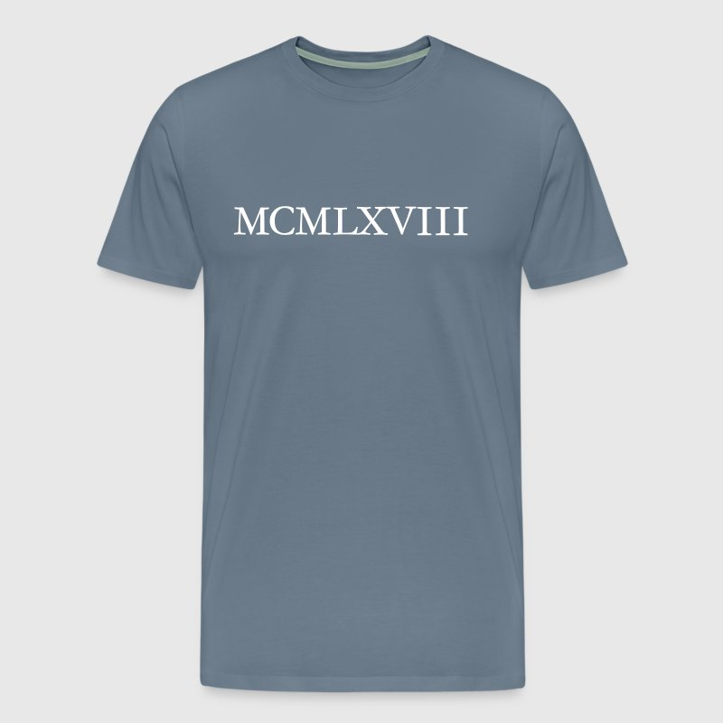 MCMLXVIII 1968 Roman Birthday Year - Men's Premium T-Shirt