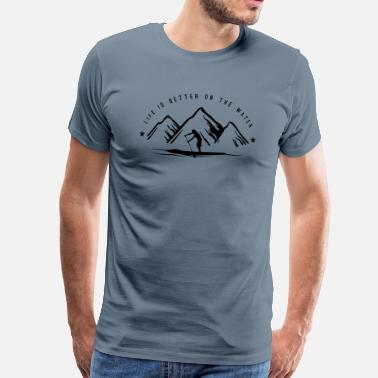 Stand Stand Up Paddle Mountain Man - Männer Premium T-Shirt