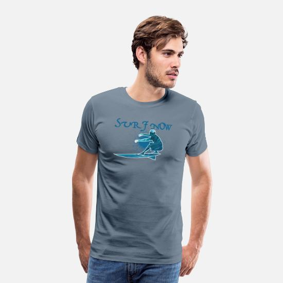 Surfer T-Shirts - surf now 3 - Men's Premium T-Shirt steel blue