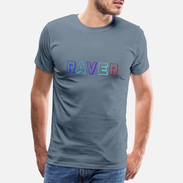 Young Raver - Men's Premium T-Shirt