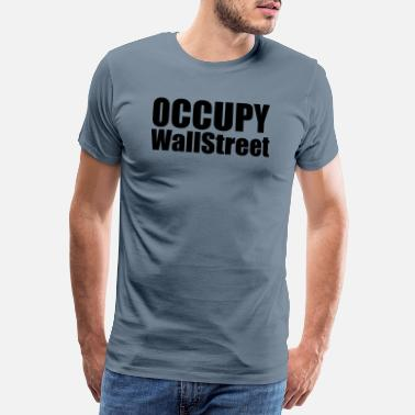 Occupy Wall Street Occupy - Men's Premium T-Shirt