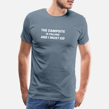 Motorhome The campsite is calling - gift - Men's Premium T-Shirt