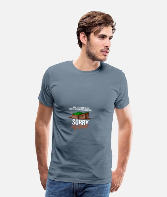 Trendy T-Shirts - Earthquake Sorry My Fault For Science Teacher - Men's Premium T-Shirt steel blue