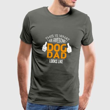 Awesome Dog Dad - Dog T-Shirt Gift - Maglietta Premium da uomo