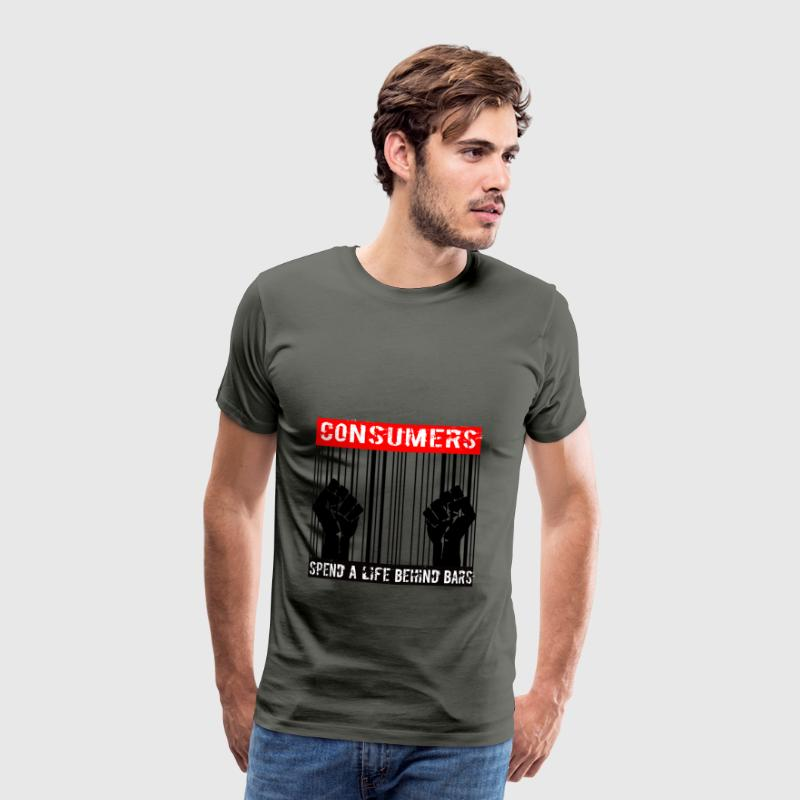 Consumers spend a life behind bars - Men's Premium T-Shirt