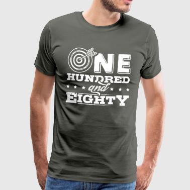 DART ONE UNDRED EIGHTY DARTS 180 - Männer Premium T-Shirt