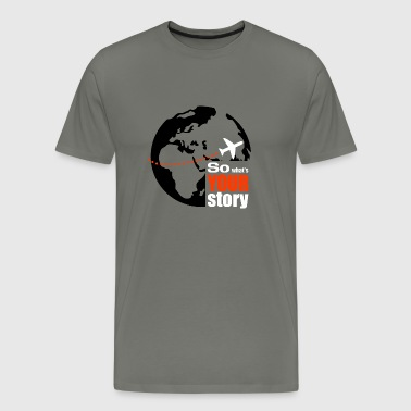 So what's your story - Premium T-skjorte for menn