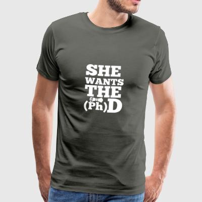 Doctor / Doctor: She Wants The D - Men's Premium T-Shirt