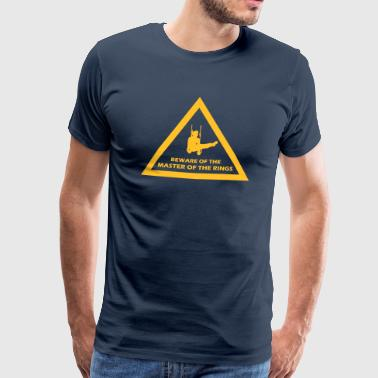 beware of the master of the rings - Männer Premium T-Shirt