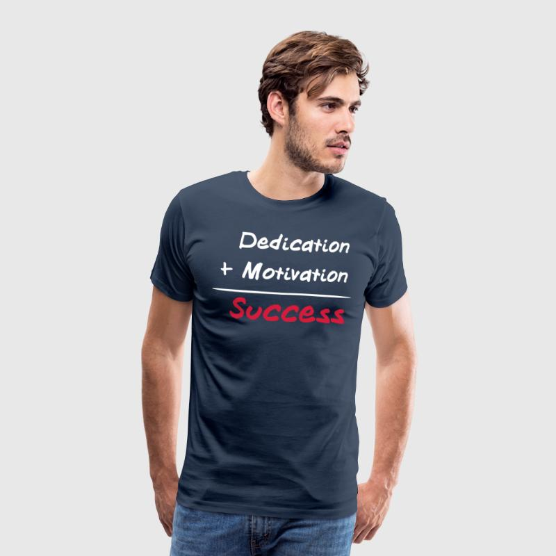 Dedication + Motivation = Success - Premium-T-shirt herr