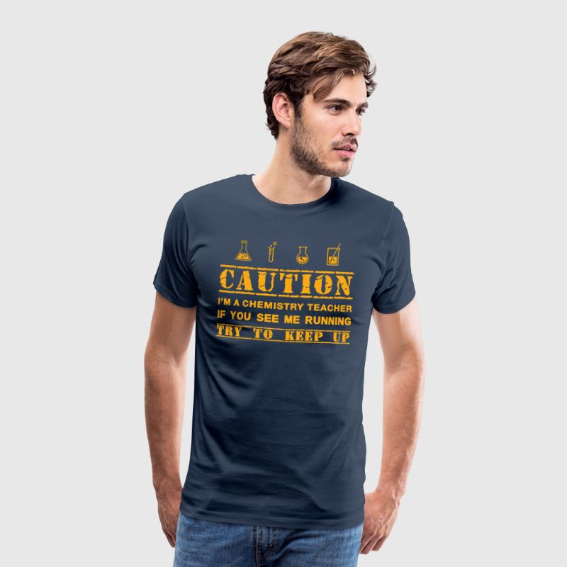 Attention: professeur de chimie - T-shirt Premium Homme