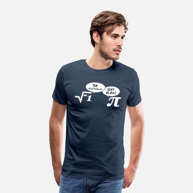 Geek T-shirts - Be rational - get real: Mathematics - T-shirt premium Homme bleu marine