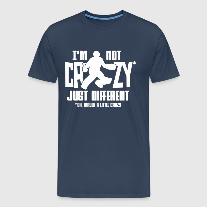 I'm Not Crazy (field hockey) - Men's Premium T-Shirt