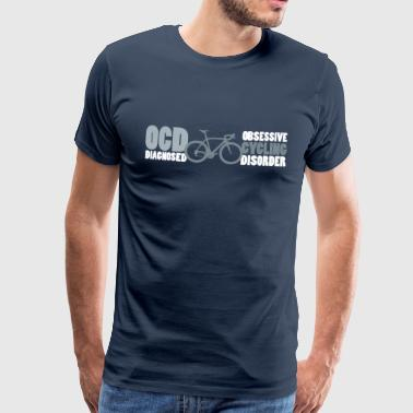 OCD Cycling T Shirt - Men's Premium T-Shirt