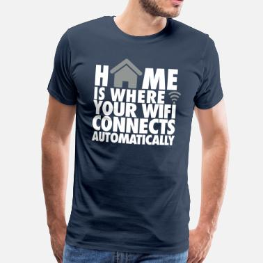 Nerd Home is where your wifi connects automatically - Premium T-skjorte for menn