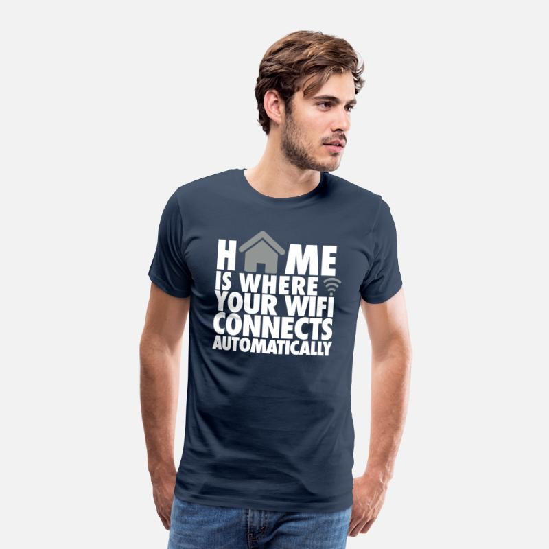 Geek T-shirts - Home is where your wifi connects automatically - T-shirt premium Homme bleu marine