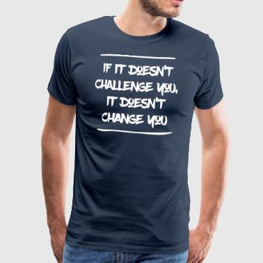 Change yourself - Men's Premium T-Shirt