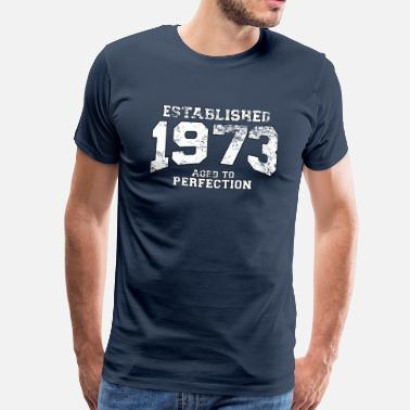 1973 established 1973 - aged to perfection (es) - Camiseta premium hombre