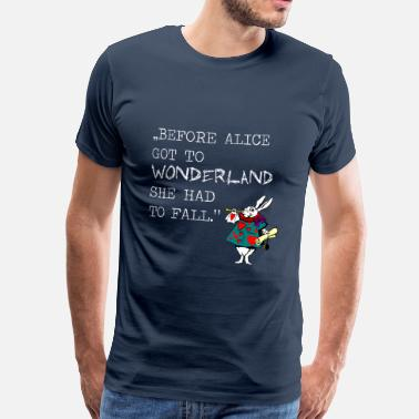 Alice In Wonderland alice wonderland - Männer Premium T-Shirt