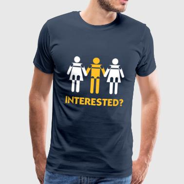 Interested In A Threesome? - Men's Premium T-Shirt