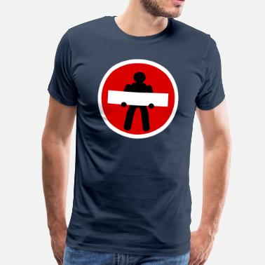 Prohibition Sign Prohibition sign - Men's Premium T-Shirt