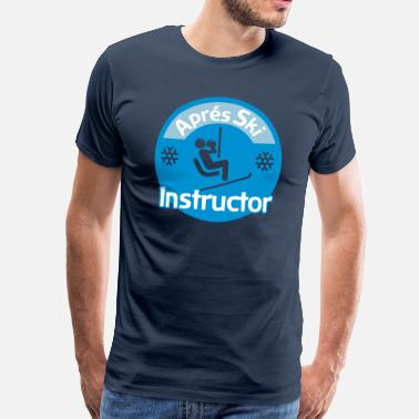 Instructor Aprés Ski Instructor - Premium-T-shirt herr